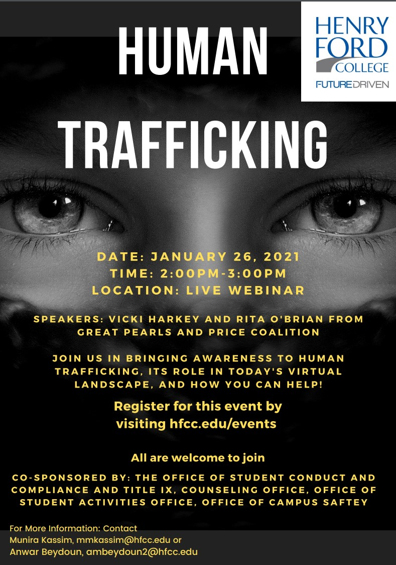 Human Trafficking flyer. For a text version of this flyer, email Anwar Beydoun, ambeydoun2@hfcc.edu .
