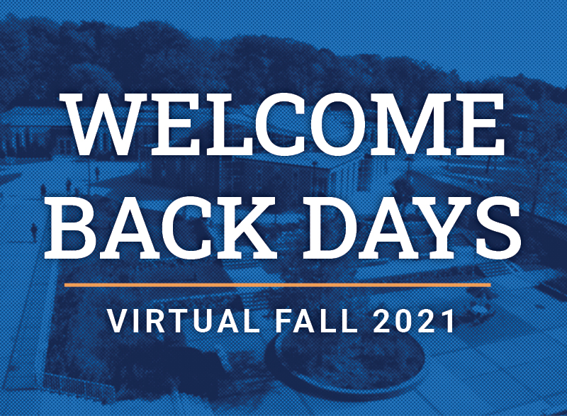 A blue graphic of HFC campus with words that read Welcome Back Days, Virtual Fall 2021.