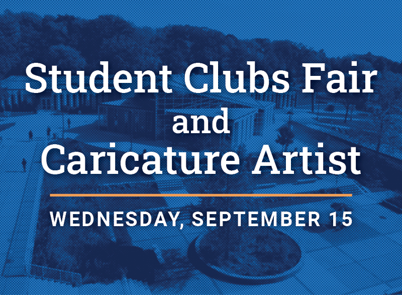 A blue graphic of HFC campus with words that read Student Clubs Fair and Caricature Artist, Wednesday, September 15.