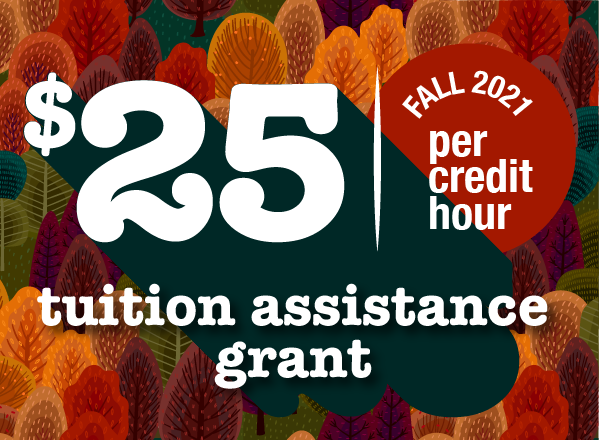 $25 tuition assistance grant promotion