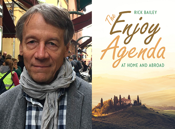 Rick Bailey; cover image of The Enjoy Agenda