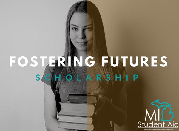 An image of a young female student holding books with the words Fostering Futures Scholarship.