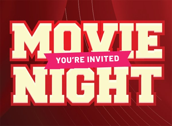 Movie Night, you're invited - large letters